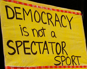 Democracy Is Not A Spectator Sport - sign
